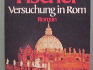 Marie-Luise Fischer: Versuchung in Rom (1978, signiert?) - Münster
