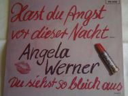 """Angela Werner """"Hast du Angst vor dieser Nacht"""" (Vinyl 7"""" Single) 1981 - Groß Gerau"""