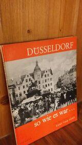 Düsseldorf - So wie es war. Gebundener Bildband v. 1962. Droste Verlag, Rudi vom Endt (Autor)
