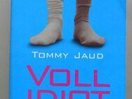 Tommy Jaud: Vollidiot. Der Roman - Münster