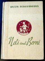 Neli und Berni - ein Jugendbuch von Ruth Schaumann