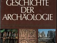 Illustrierte Welt-Geschichte der Archäologie - Frankfurt (Main) Sachsenhausen-Süd