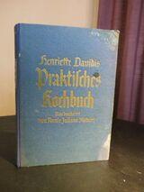 Antikes Kochbuch Henriette Davidis 1932, Praktisches Kochbuch für die einfache…