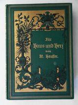 Hausser, Marie. Für Haus und Herz. Ein Album von 1889
