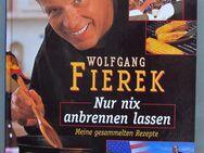 Wolfgang Fierek: Nur nix anbrennen lassen. Meine gesammelten Rezepte - Münster