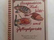 """Kochbuch REZEPTE AUS DEM MÜNSTERLAND """"Fisch-Wild-Geflügel"""" - Hagen (Stadt der FernUniversität) Dahl"""