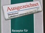 Ausgezeichnet. Deutscher Lokaljournalistenpreis 2010 der Konrad-Adenauer-Stiftung - Münster