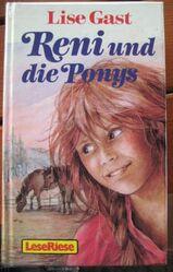 """Schöne Pferdegeschichte """"Reni und die Ponys"""" von Lise Gast in sehr gutem Zustand, Loewes Verlag, 348 Seiten, stammt aus 1991, ISBN: 3785520530, zum Schutz für weiteren Gebrauch schon eingebunden, 5,- €"""