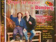 Orgel ist mehr in Bamberg, Vol. 1 Klassik, Jazz, Gesang, 4-händig, 4-füssig, Solo Duo - Walddorfhäslach