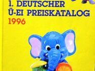 1.Deutscher Ü-Ei Preiskatalog 1996 - Chemnitz
