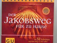 Der Jakobsweg für zu Hause: In 52 Schritten auf dem Weg zu mir selbst - Münster