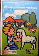 """Schönes Kinderbuch """"Michaels schönstes Geschenk?"""" von Konrad Kinschter für Kinder zwischen 6 und 8 Jahren, Franz Schneider Verlag, stammt aus 1972, 56 Seiten, ISBN: 3505027812, zum Schutz für weiteren Gebrauch schon eingebunden, guter Zustand"""