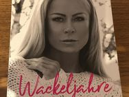 Wackeljahre / Jenny Elvers - Lichtenfels (Bayern)