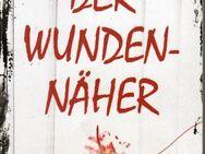 Der Wundennäher  Marcus Hünnebeck ISBN 9781981096381 - Spraitbach
