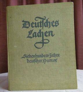 Buch Deutsches Lachen - Siebenhundert Jahre deutscher Humor / Leinen, ca. 1938 - Zeuthen
