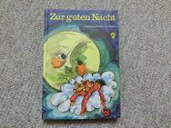 """Kinderbuch """"Zur guten Nacht"""" / 70-er Jahre / gut erhalten - Duisburg"""
