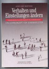 Verhalten und Einstellungen ändern  Jens Uwe Martens