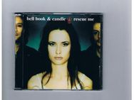Bell Book&Candle-Rescue me-Maxi-CD,von 1997,4 Titel - Linnich