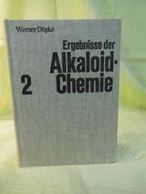 Ergebnisse der Alkaloid - Chemie 1969-1970, Werner Döpke / Band 2 / Buch 1978