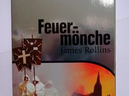 Feuermönche - James Rollins - Everswinkel