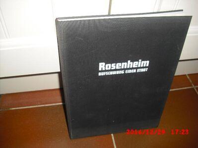 Rosenheim - Aufschwung einer Stadt (Gebundene Ausgabe v. 1971) von Ludwig Steinkohl - Rosenheim