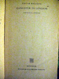 """Spannender Kriminal-Roman """"Gangster in London"""" von Edgar Wallace in gutem Zustand, Goldmann Taschenbuch, 3,- € - Unterleinleiter"""