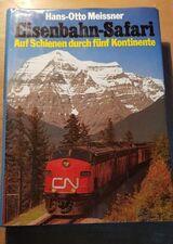 Eisenbahn-Safari von Hans-Otto Meissner