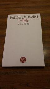 HIER - Gedichte v. Hilde Domin, Fischer Verlag. 2014