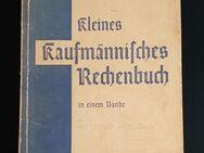 Kleines Kaufmännisches Rechenbuch in einem Bande 1942 historisch - Nürnberg