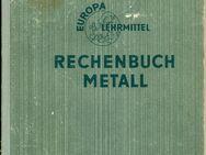 Rechenbuch Metall Europa Lehrmittel 18. Auflage 7/1975 193 Seiten - Hamburg Wandsbek