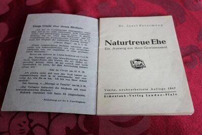 """Naturtreue Ehe - """"ein Ausweg aus ihreer Gewissensnot """" - Niederfischbach"""
