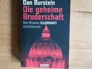 Die geheime Bruderschaft - Dan Browns Illuminati entschlüsselt. Broschierte TB-Ausgabe v. 2005, Goldmann Verlag - Rosenheim