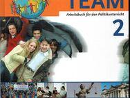 TEAM 2 Wolfgang Mattes - Arbeitsbuch für den Politikunterricht Schülerbuch Schöningh-Verlag - Nürnberg