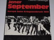 Jener September - Europa beim Kriegsausbruch 1939 Chales Whiting Friedrich Gehendges - Nürnberg