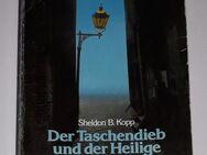 Der Taschendieb und der Heilige - Sheldon B Kopp - Spiele der Selbsttäuschung - Nürnberg