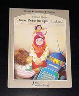 Rosas Reise ins Spielzeugland - Stern Blumen Bücher Wilfried Blecher