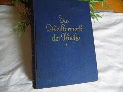 Kochbuch Meisterwerk der Küche F. Nietlispach - Kolkwitz