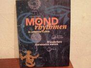 Mond Rhythmen in unserem Leben Wunderbare Harmonien Ernst Sternberg - Bottrop