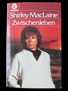 Shirley MacLaine (Oscarpreisträgerin) - Zwischenleben / Biografie - Niddatal Zentrum