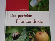 Der perfekte Pflanzendoktor - Steven Bradley - Nürnberg