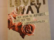 "Buch ""The lovely Way"" - Sanne Näsling - Freilassing"