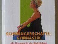 Schwangerschaftsgymnastik. Mit Übungen für die Rückbildung - Münster