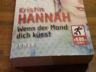 Wenn der Mond dich küsst. Broschierte TB-Ausgabe v. 2005, blanvalet Verlag, Kristin Hannah (Autorin) - Rosenheim
