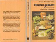 Kochbuch - Modern gekocht - von Herrmann, Freudenberg & Patzig - 1984 - Zeuthen