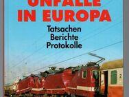 Eisenbahnunfälle in Europa - Erich Preuß - Nürnberg