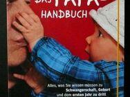 Das Papa-Handbuch-das Praxisbuch von Väter für Väter - Niederfischbach
