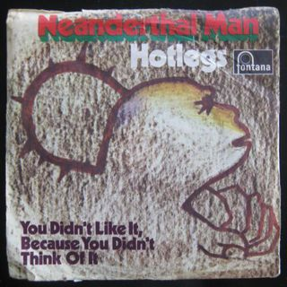 Hotlegs - Neanderthal Man (Single) - Niddatal Zentrum