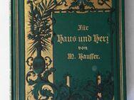 Hausser, Marie. Für Haus und Herz. Ein Album von 1889 - Königsbach-Stein