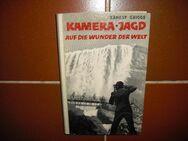 Kamera-Jagd Auf die Wunder der Welt v. Ernest Griggs. Gebundene Halbleinen-Ausgabe v. 1954 - Rosenheim