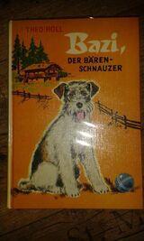 """Sehr schönes Kinderbuch """"Bazi – der Bärenschnauzer"""" von Theo Holl, Neuer Jugendbuch Verlag, stammt aus 1967, 80 Seiten, ISBN: 3483009108, zum Schutz für weiteren Gebrauch schon eingebunden, sehr guter Zustand, 4,- €"""
